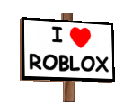 I Heart ROBLOX Sign